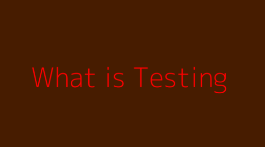What is Testing?